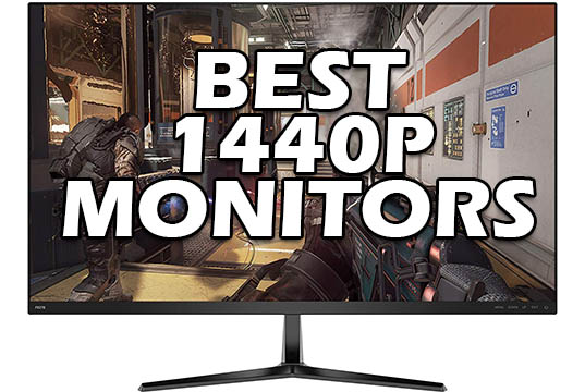 Best 1440p Monitor