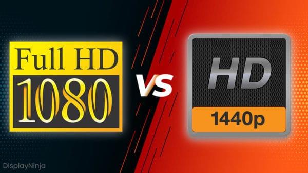 1080p vs 1440p WQHD