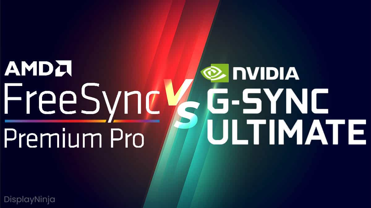 FreeSync Premium Pro vs G Sync Ultimate
